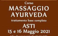 Corso Massaggio Ayurveda – 15 e 16 Maggio 2021 – Asti